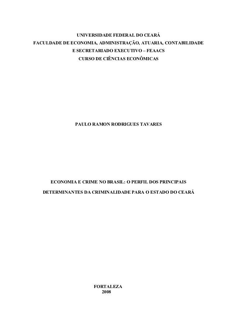 UNIVERSIDADE FEDERAL DO CEARÁFACULDADE DE ECONOMIA, ADMINISTRAÇÃO, ATUARIA, CONTABILIDADE              E SECRETARIADO EXEC...