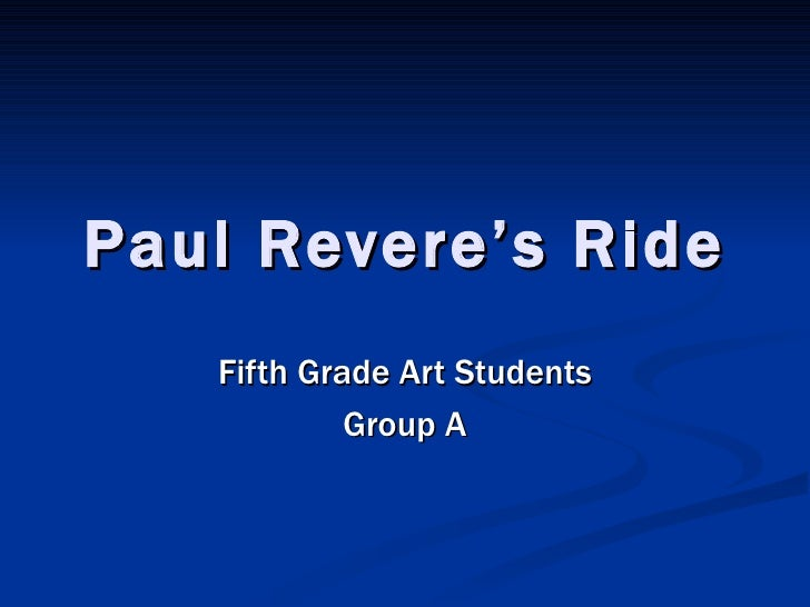 Paul Revere's Ride Fifth Grade Art Students Group A