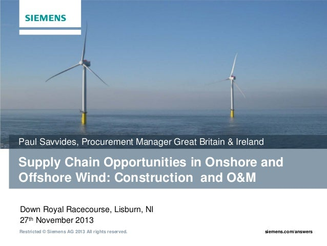 Paul Savvides, Procurement Manager Great Britain & Ireland  Supply Chain Opportunities in Onshore and Offshore Wind: Const...