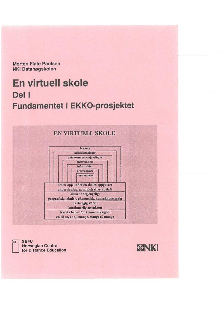 En virtuell skole: Del I, Fundamentet i EKKO-prosjektet