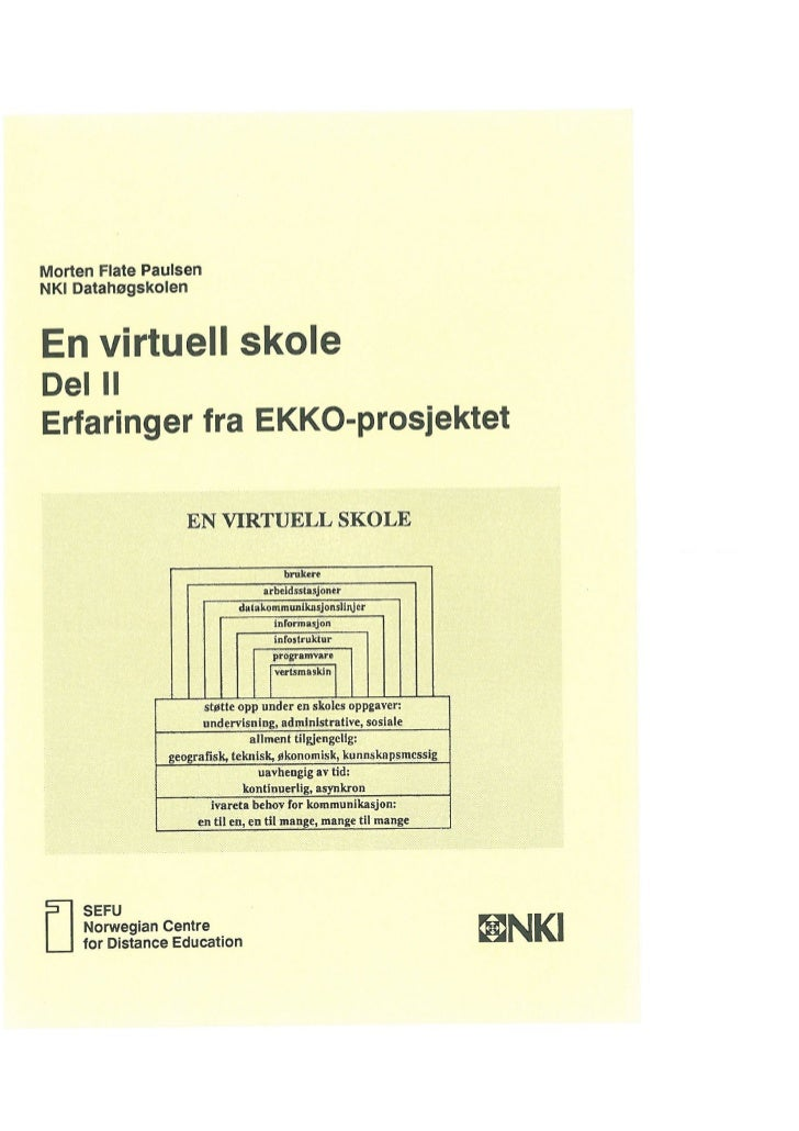 En virtuell skole: Del II, Erfaringer fra EKKO-prosjektet