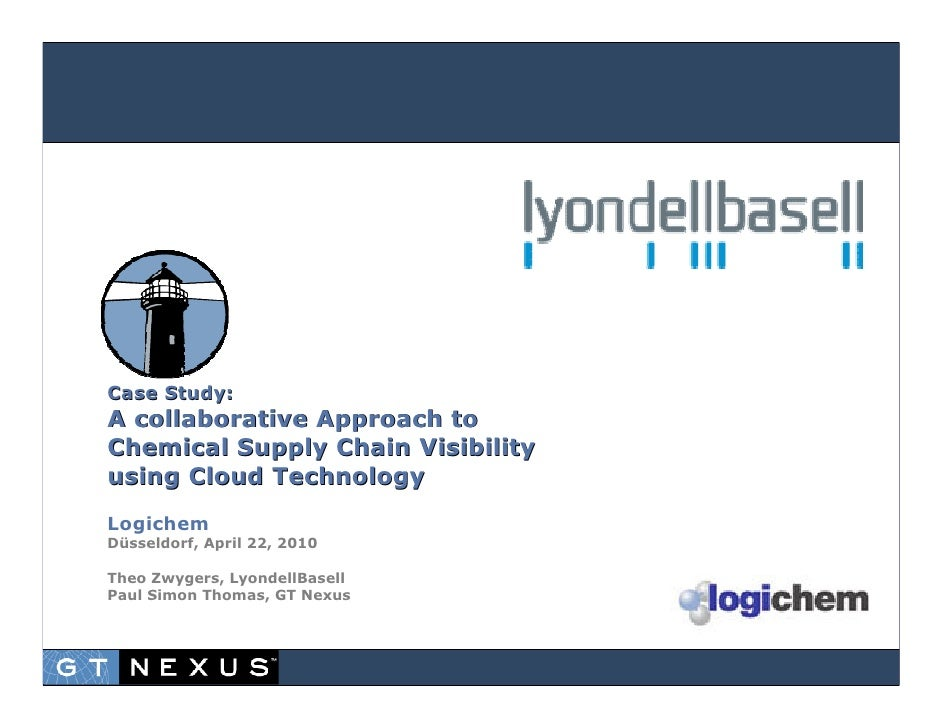Case Study:A collaborative Approach toChemical Supply Chain Visibilityusing Cloud TechnologyLogichemDüsseldorf, April 22, ...