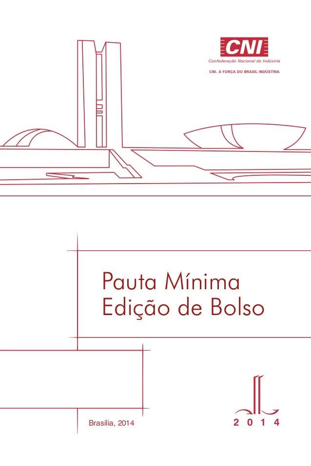 Pauta Mínima   2014 edição de bolso 2 0 1 4Brasília, 2014 Edição de Bolso Pauta Mínima