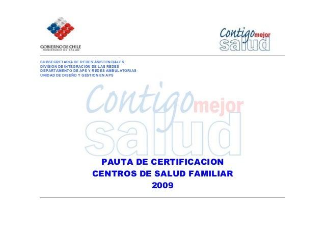 SUBSECRETARIA DE REDES ASISTENCIALES DIVISION DE INTEGRACIÓN DE LAS REDES DEPARTAMENTO DE APS Y REDES AMBULATORIAS UNIDAD ...