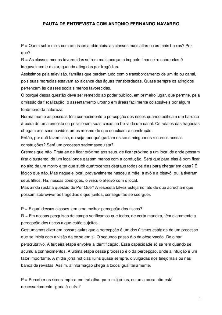 PAUTA DE ENTREVISTA COM ANTONIO FERNANDO NAVARROP = Quem sofre mais com os riscos ambientais: as classes mais altas ou as ...