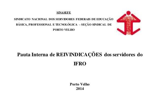 SINASEFE  SINDICATO NACIONAL DOS SERVIDORES FEDERAIS DE EDUCAÇÃO  BÁSICA, PROFESSIONAL E TECNOLÓGICA – SEÇÃO SINDICAL DE  ...