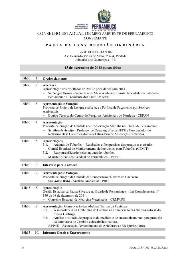 CONSELHO ESTADUAL DE MEIO AMBIENTE DE PERNAMBUCO CONSEMA/PE PAUTA DA LXXV REUNIÃO ORDINÁRIA Local: HOTEL DAN IIN Av. Berna...