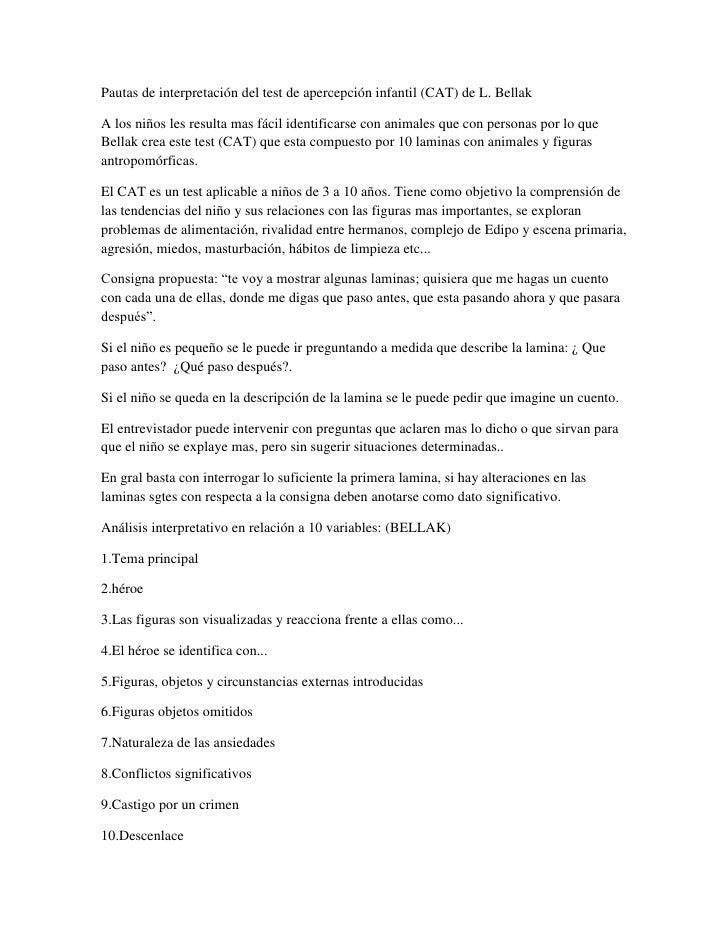 Pautas de interpretación del test de apercepción infantil (CAT) de L. BellakA los niños les resulta mas fácil identificars...