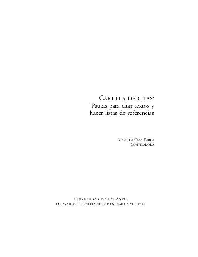 CARTILLA DE CITAS:                    Pautas para citar textos y                    hacer listas de referencias           ...