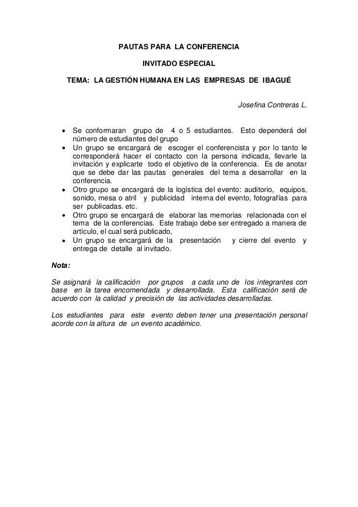 PAUTAS PARA LA CONFERENCIA                             INVITADO ESPECIAL    TEMA: LA GESTIÓN HUMANA EN LAS EMPRESAS DE IBA...