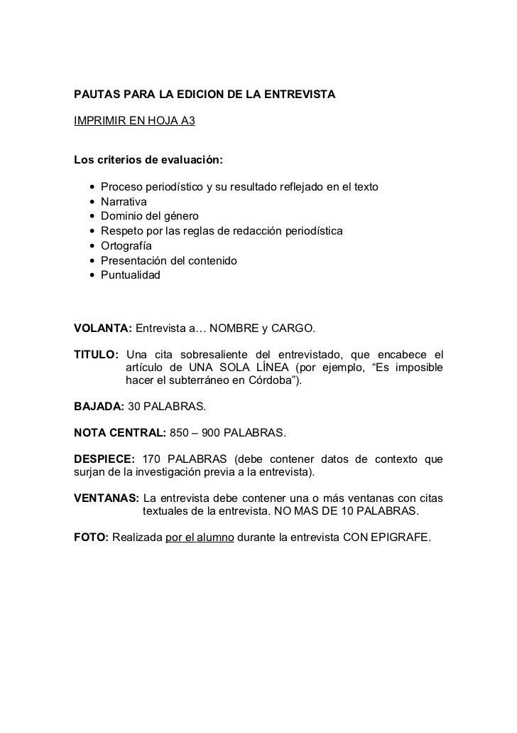 PAUTAS PARA LA EDICION DE LA ENTREVISTAIMPRIMIR EN HOJA A3Los criterios de evaluación:  •   Proceso periodístico y su resu...