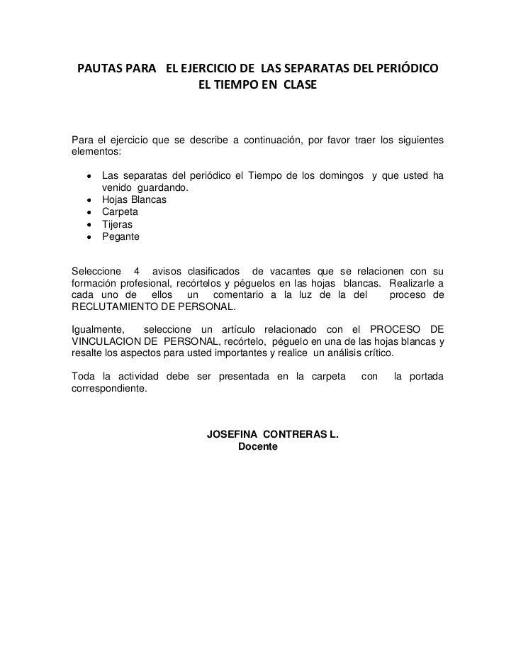 PAUTAS PARA EL EJERCICIO DE LAS SEPARATAS DEL PERIÓDICO                   EL TIEMPO EN CLASEPara el ejercicio que se descr...