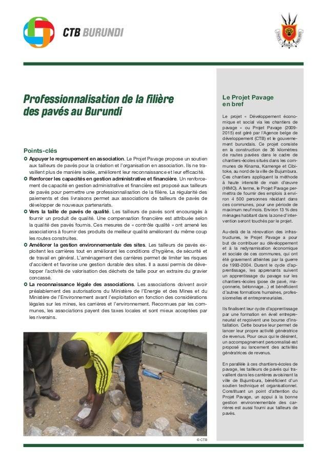 Professionnalisation de la filière des pavés au Burundi Points-clés › Appuyer le regroupement en association. Le Projet Pa...