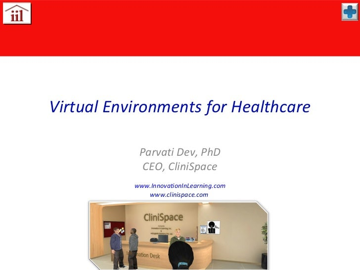 """""""Virtual Environments for Healthcare"""" By Pavarti Dav- Serious Play Conference 2012"""