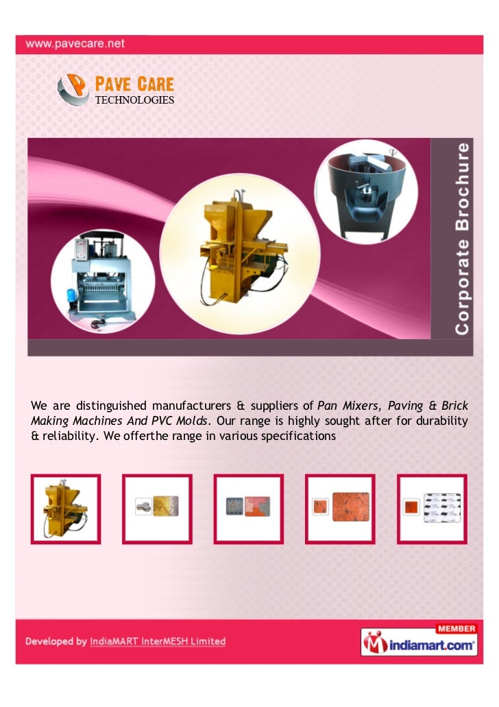 We are distinguished manufacturers & suppliers of Pan Mixers, Paving & BrickMaking Machines And PVC Molds. Our range is hi...