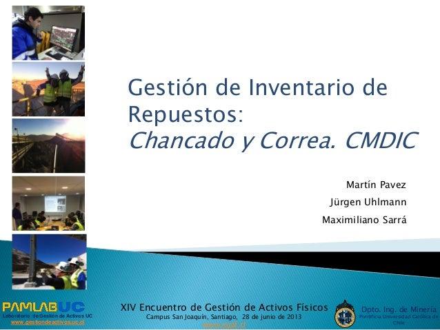 Laboratorio de Gestión de Activos UC www.gestiondeactivos.uc.cl Dpto. Ing. de Minería Pontificia Universidad Católica de C...