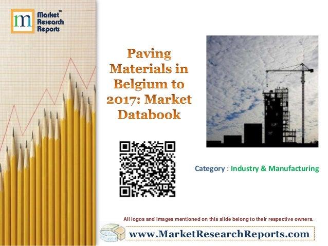 Paving Materials in Belgium to 2017- Market Databook