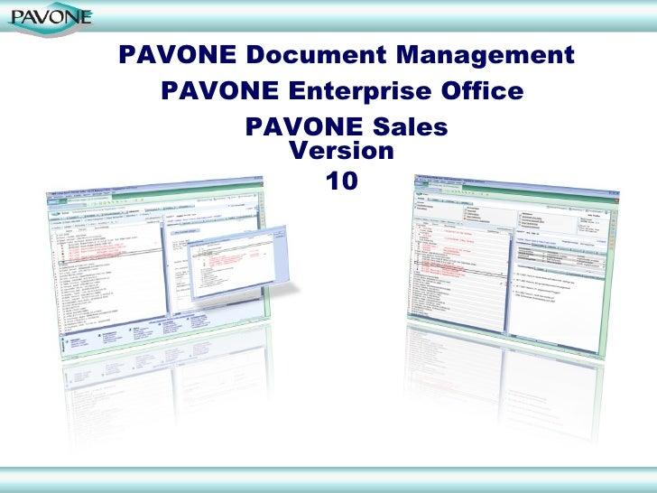 PAVONE Document Management PAVONE Enterprise Office  PAVONE Sales Version 10