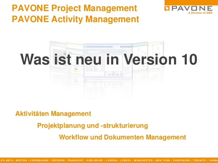 PAVONE Project Management          PAVONE Activity Management                  Was ist neu in Version 10              Akti...