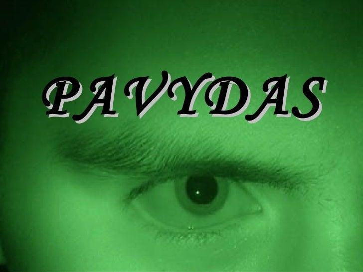 PAVYDAS