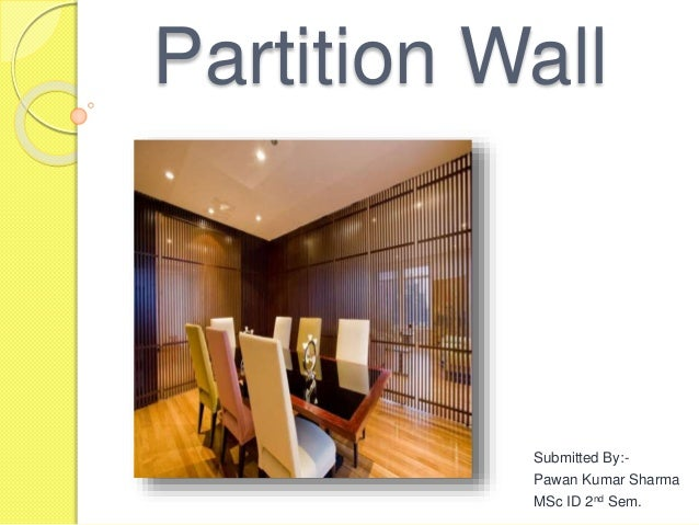 interior design student work On partition wall agreement