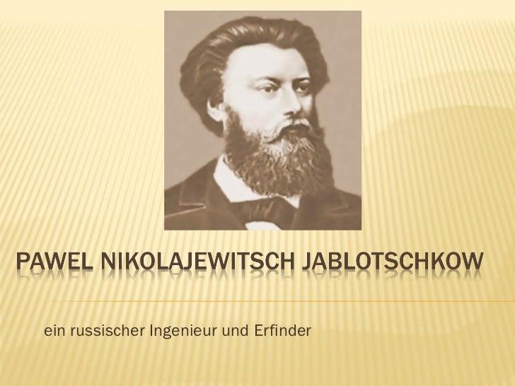 ein russischer Ingenieur und Erfinder
