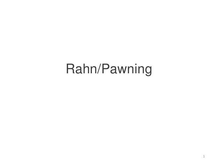 Rahn/Pawning<br />1<br />