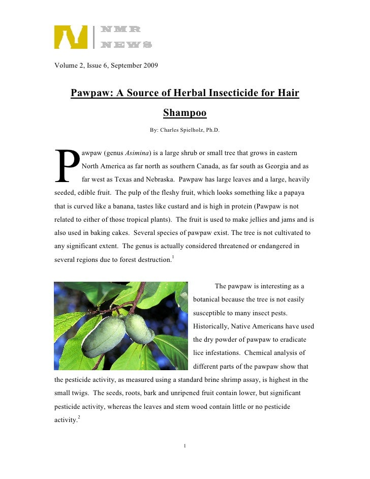 Volume 2, Issue 6, September 2009         Pawpaw: A Source of Herbal Insecticide for Hair                                 ...