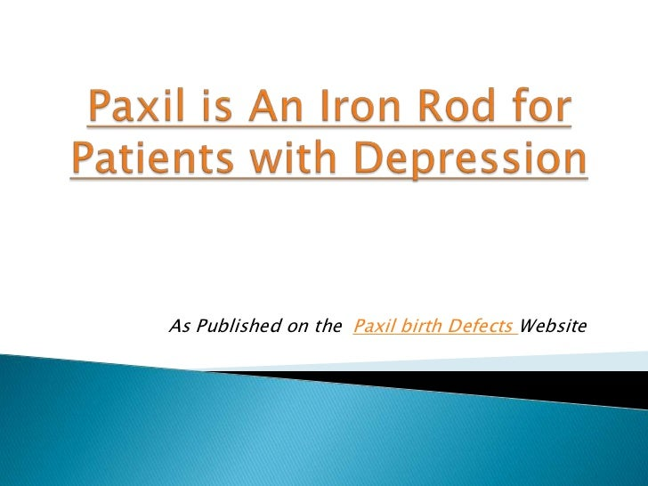 As Published on the Paxil birth Defects Website