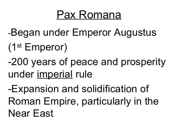Pax Romana - Rome Notes #3