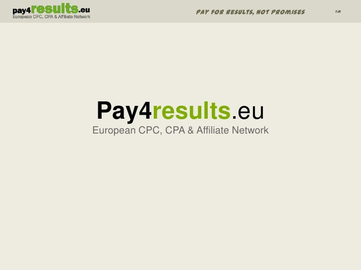 Pay4results.euEuropean CPC, CPA & Affiliate Network<br />