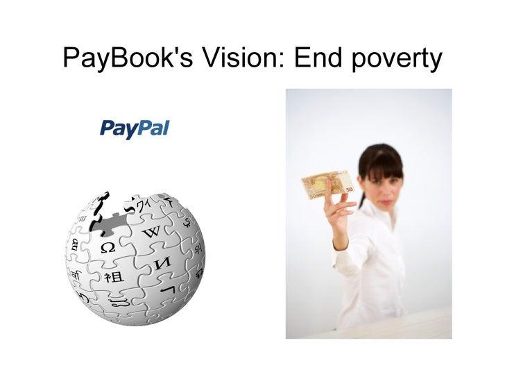 PayBook's Vision: End poverty          GNU FDL 2006-2007 Yann Geffrotin