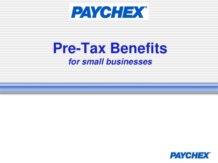 Pre-Tax Benefitsfor small businesses<br />