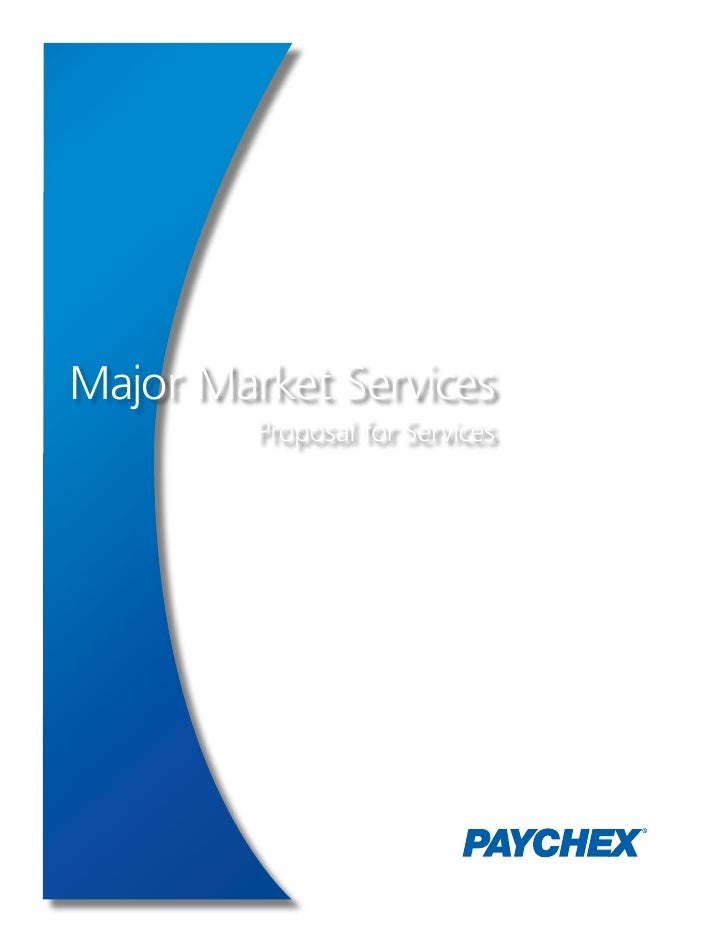 Major Market Services         Proposal for Services
