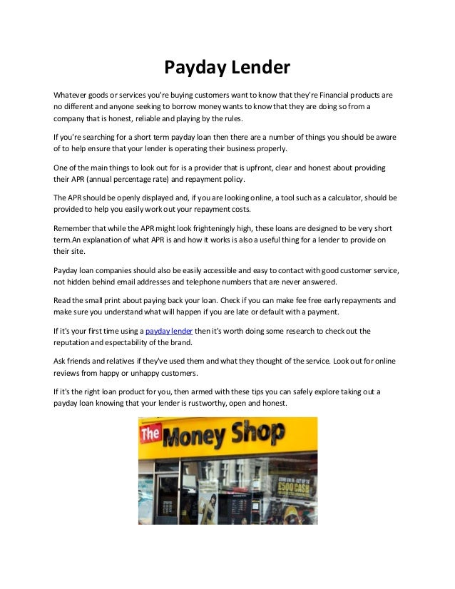 Payday LenderWhatever goods or services youre buying customers want to know that theyre Financial products areno different...