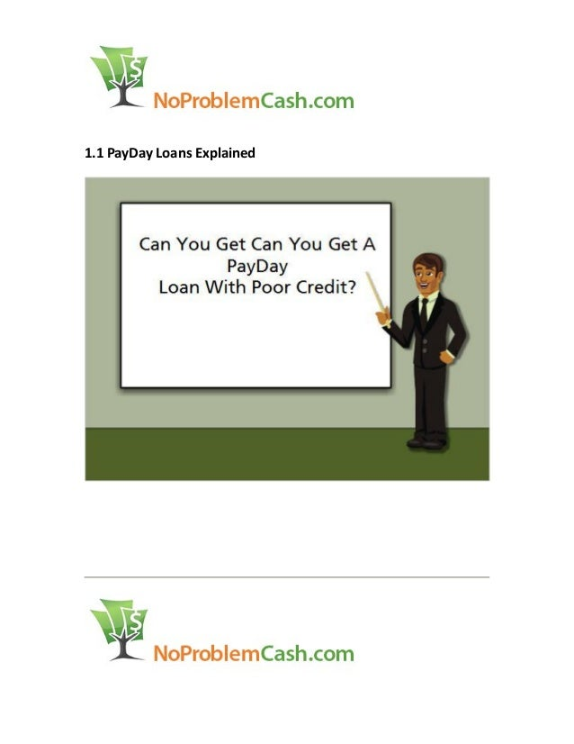 1.1 PayDay Loans Explained