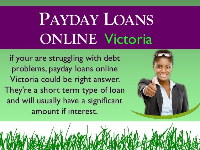 Getting Payday Loans With Easy Online Way In Victoria
