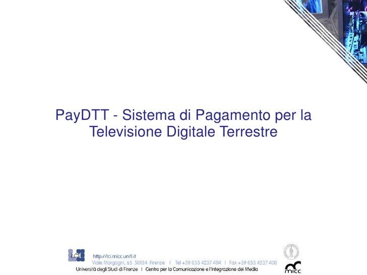 PayDTT - Sistema di Pagamento per la    Televisione Digitale Terrestre