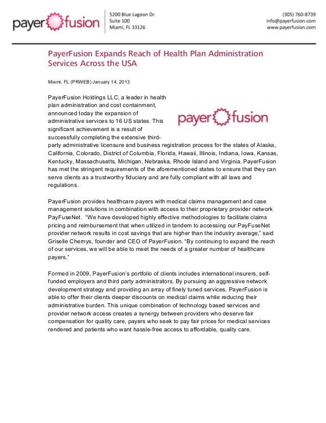 PayerFusion Expands Reach of Health Plan AdministrationServices Across the USAMiami, FL (PRWEB) January 14, 2013PayerFusi...