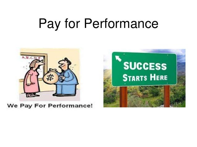 Pay for performance thesis