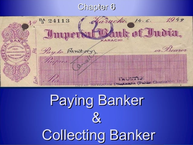 Chapter 6 Paying Banker        &Collecting Banker