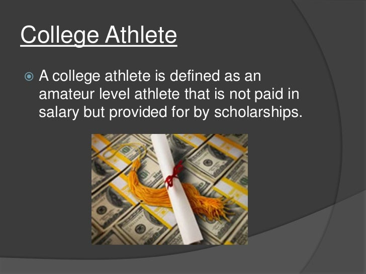 should college athletes be paid pros