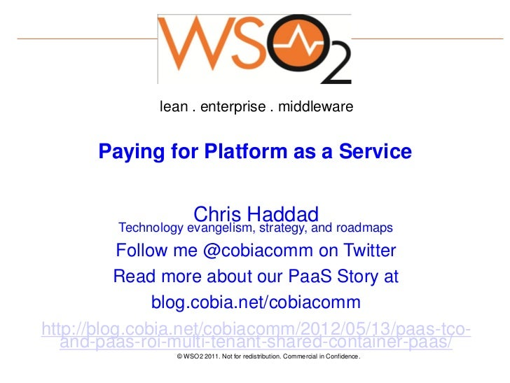 lean . enterprise . middleware      Paying for Platform as a Service                       Chris Haddad         Technology...