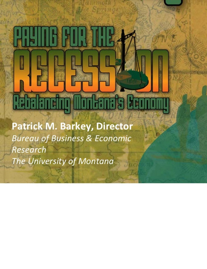 Paying for the Recession: Rebalancing Montana's Economy