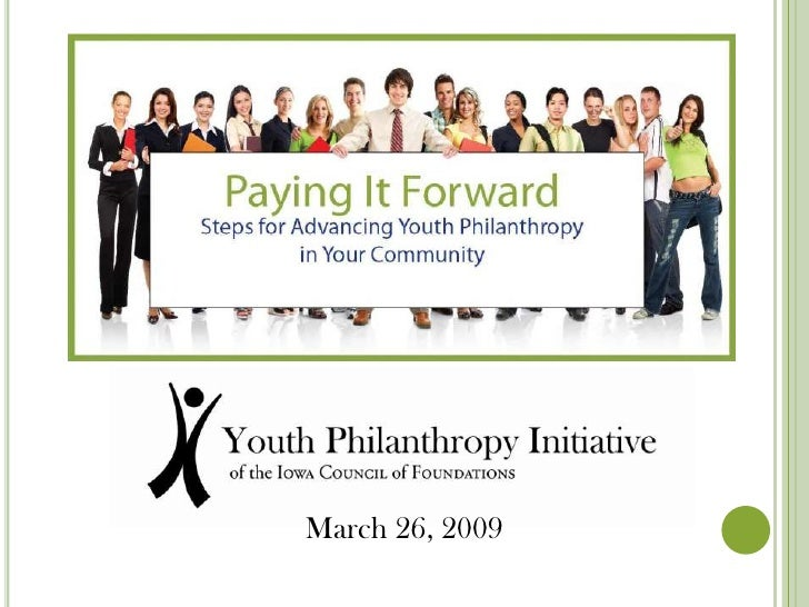 Paying It Forward: Steps for Advancing Youth Philanthropy in Your Community
