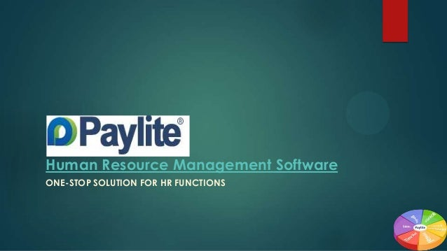 Human Resource Management Software ONE-STOP SOLUTION FOR HR FUNCTIONS