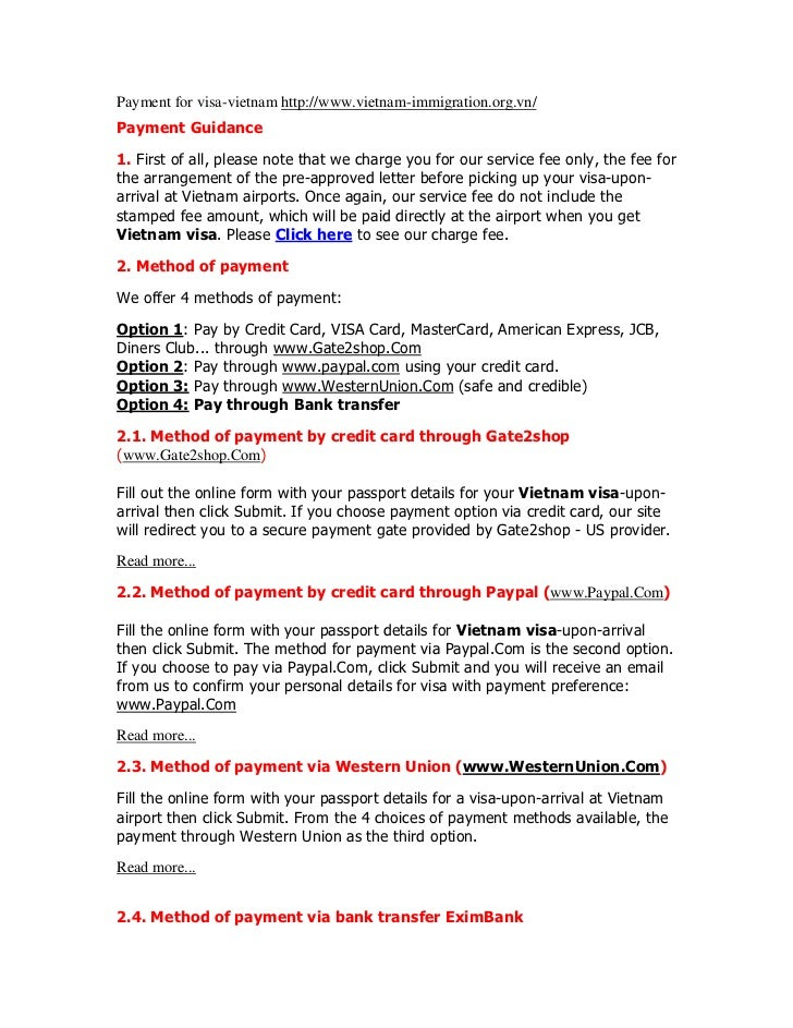 Payment for visa-vietnam http://www.vietnam-immigration.org.vn/Payment Guidance1. First of all, please note that we charge...