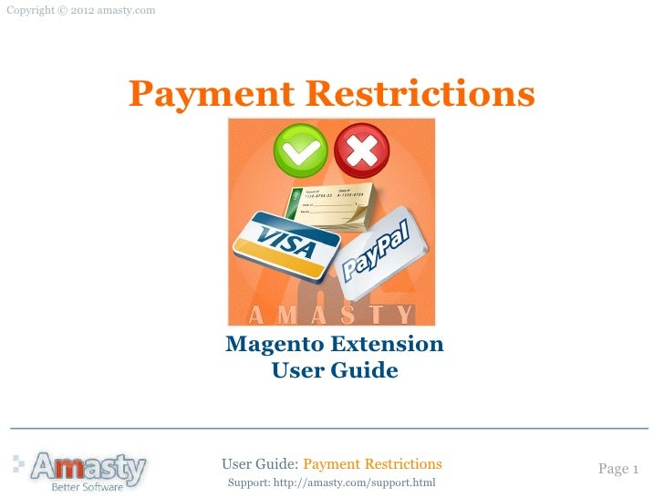 Copyright © 2012 amasty.com                     Payment Restrictions                              Magento Extension       ...