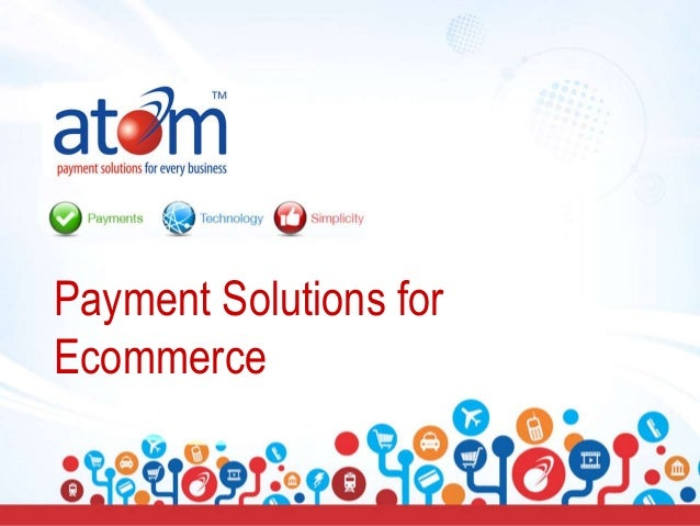 Payment Solutions for Ecommerce