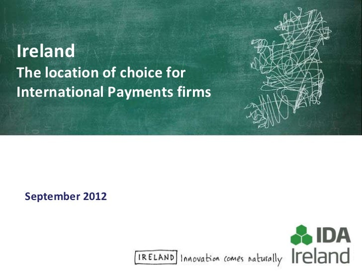 Ireland - The location of choice for International Payments firms